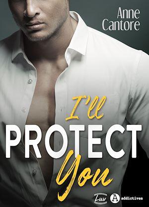 Téléchargez le livre :  I'll Protect You