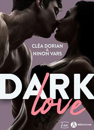 Téléchargez le livre :  Dark Love
