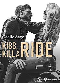 Télécharger le livre : Kiss, Kill & Ride