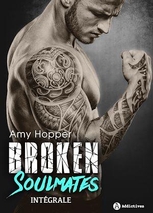 Téléchargez le livre :  Broken Soulmates - Intégrale
