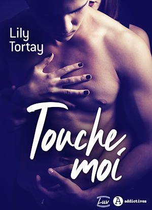Téléchargez le livre :  Touche-moi - Teaser