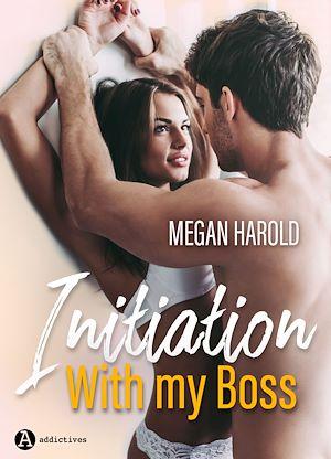 Téléchargez le livre :  Initiation with my Boss - Teaser