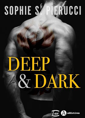 Téléchargez le livre :  Deep and Dark - Teaser