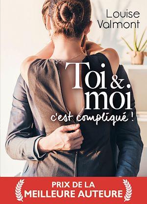 Téléchargez le livre :  Toi et Moi, c'est compliqué ! - Teaser