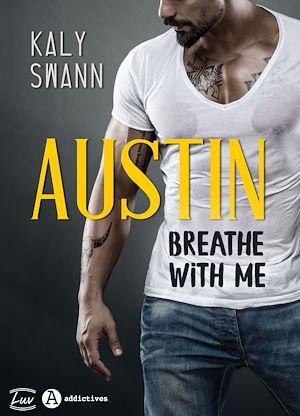 Téléchargez le livre :  Austin – Breathe with me - Teaser