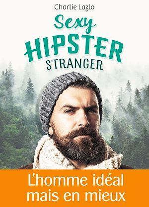 Téléchargez le livre :  Sexy Hipster Stranger - Teaser