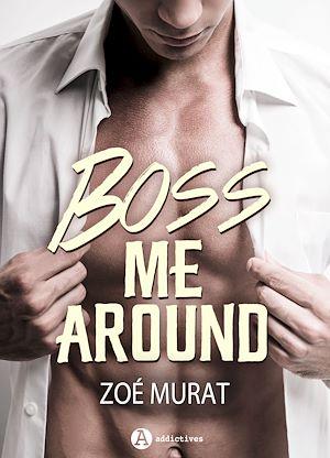 Téléchargez le livre :  Boss Me Around - Teaser