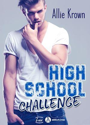 Téléchargez le livre :  High School Challenge