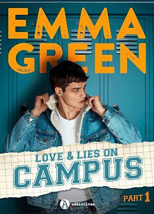 Téléchargez le livre :  Love & Lies on campus, Part 1