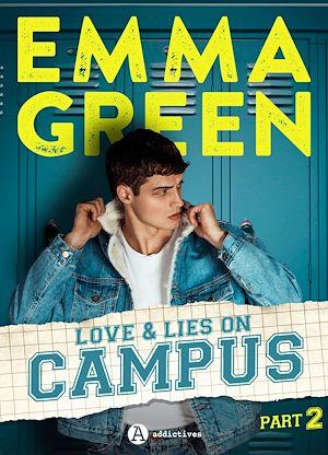 Téléchargez le livre :  Love & Lies on campus, Part 2