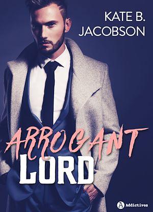 Téléchargez le livre :  Arrogant Lord - Teaser