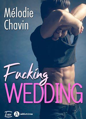 Téléchargez le livre :  Fucking Wedding