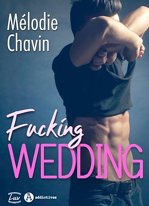 Téléchargez le livre :  Fucking Wedding - Teaser