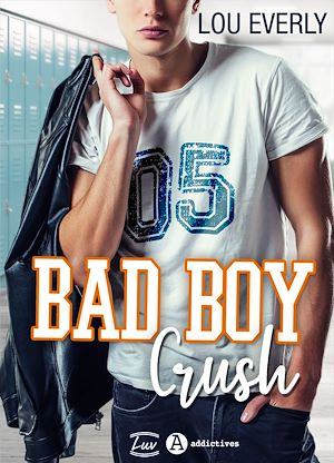 Téléchargez le livre :  Bad Boy Crush