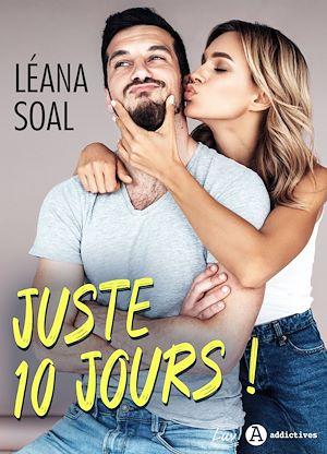 Téléchargez le livre :  Juste 10 jours ! - Teaser