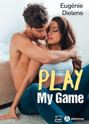 Téléchargez le livre :  Play My Game