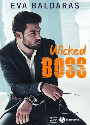Téléchargez le livre :  Wicked Boss - Teaser