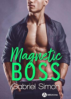 Téléchargez le livre :  Magnetic Boss