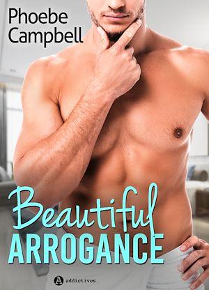 Téléchargez le livre :  Beautiful Arrogance