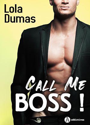 Téléchargez le livre :  Call Me Boss ! - Teaser