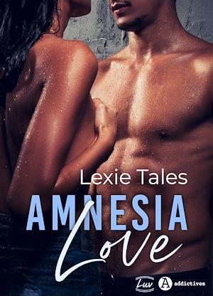 Téléchargez le livre :  Amnesia Love
