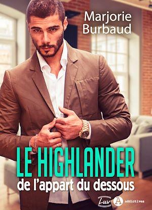 Téléchargez le livre :  Le highlander de l'appart du dessous