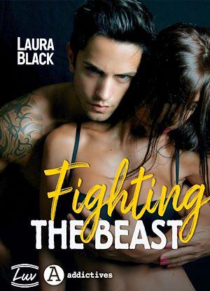 Téléchargez le livre :  Fighting the Beast (dark romance)