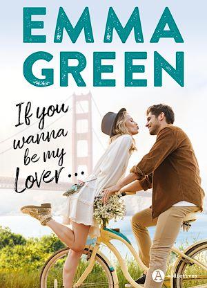 Téléchargez le livre :  If you wanna be my lover...
