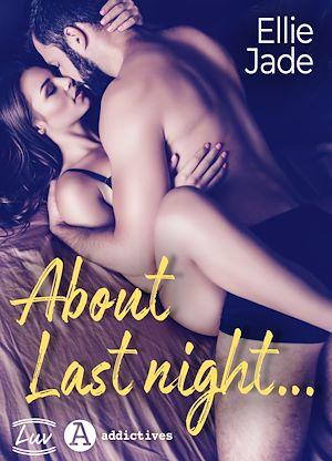 Téléchargez le livre :  About Last Night…