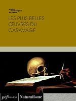Télécharger cet ebook : Les plus belles œuvres du Caravage
