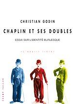 Télécharger le livre :  Chaplin et ses doubles