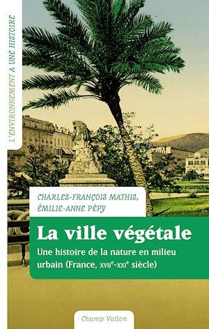 Téléchargez le livre :  La ville végétale