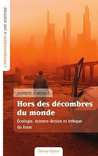 Télécharger le livre : Hors des décombres du monde