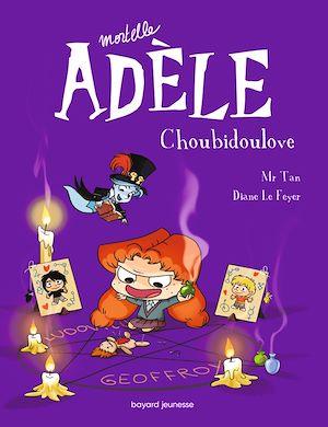 Téléchargez le livre :  Mortelle Adèle, Tome 10