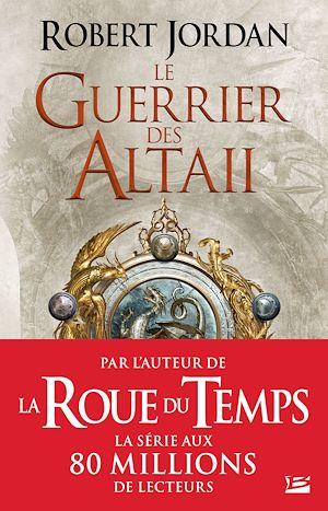 Téléchargez le livre :  Le Guerrier des Altaii