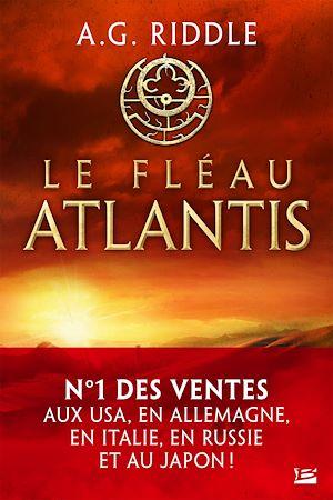 Téléchargez le livre :  Le Fléau Atlantis