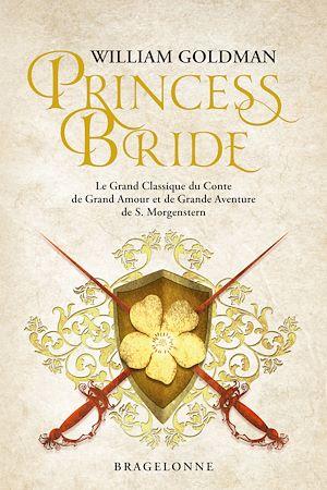 Téléchargez le livre :  Princess Bride