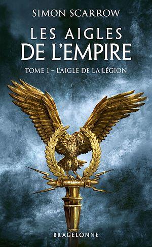 Téléchargez le livre :  L'Aigle de la légion