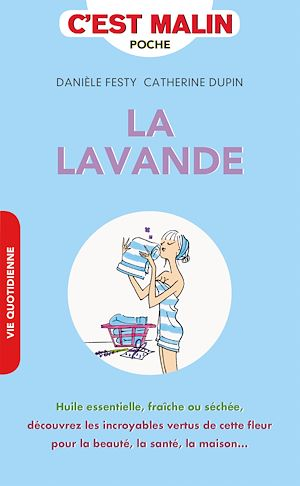 Téléchargez le livre :  La lavande, c'est malin