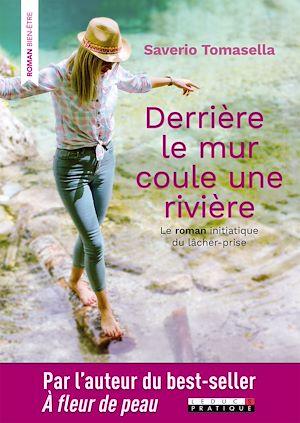 Téléchargez le livre :  Derrière le mur coule une rivière