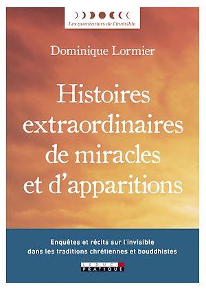 Téléchargez le livre :  Histoires extraordinaires de miracles et d'apparitions
