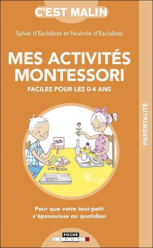 Téléchargez le livre :  Mes activités Montessori faciles pour les 0-4 ans, c'est malin