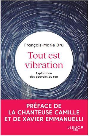 Téléchargez le livre :  Tout est vibration