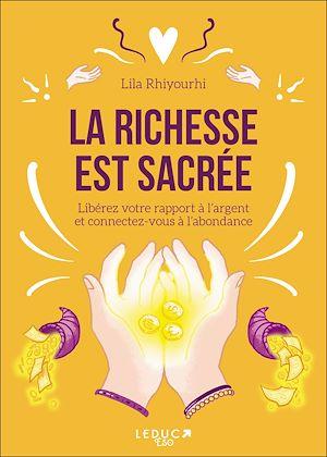 Téléchargez le livre :  La richesse est sacrée