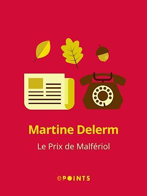 Téléchargez le livre :  Le Prix de Malfériol