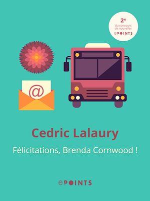 Téléchargez le livre :  Félicitations Brenda Cornwood !