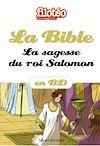 Téléchargez le livre numérique:  La Bible en BD, La sagesse du roi Salomon