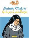 Téléchargez le livre numérique:  Sainte Claire, sur les pas de saint François