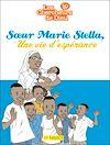 Téléchargez le livre numérique:  Soeur Marie Stella, Une vie d'espérance