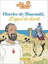 Téléchargez le livre numérique:  Charles de Foucauld, l'appel du désert
